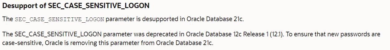Oracle 21c - Desupport of SEC_CASE_SENSITIVE_LOGON